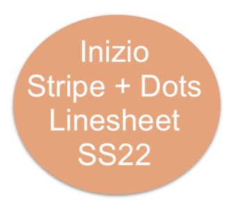 Inizio-SS22-Stripes-Dots-Linesheet